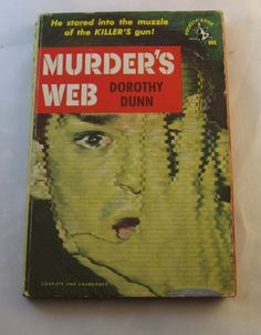 Murder's Web by Dorothy Dunn. Vintage book mystery noir pulp fiction. 1951 by PickleladyVintage on Etsy