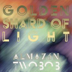 Golden Shard Of Light - Pablo Almazán - TWOBOB by Twoвoв on SoundCloud