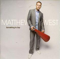 Something to Say - Matthew West