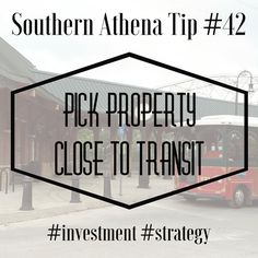 Pick property close to transit #southernathenatips #investment #strategy You will thank us for this one later. If you are buying real estate, map out local transit lines and use those as a guide for projected increases in value over the next couple of years. The millennial generation doesn't like to be stuck in traffic, whether you agree or disagree they will determine the future valuations of your assets. We already have access to the maps and our eyes on prime investments.