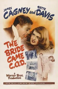 James Cagney and Bette Davis in The Bride Came C., a surprisingly good romantic comedy James Cagney, Old Movie Posters, Classic Movie Posters, Turner Classic Movies, Classic Films, Old Movies, Vintage Movies, 1940s Movies, Vintage Ads