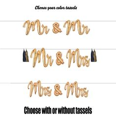 Mr and Mrs, Mrs & Mrs, Mr and Mr Script Balloon Banner Garland with Tassels, Gold Wedding Ballo Rainbow Party Decorations, Bachelorette Party Decorations, Balloon Banner, Wedding Balloons, Block Lettering, Best Part Of Me, Gold Wedding, Script, Garland
