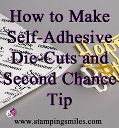 How to make self-adhesive die-cuts and second chance tip Card Making Tips, Card Making Tutorials, Card Making Techniques, Making Ideas, Making Cards, Video Tutorials, Gemini Die Cutting Machine, Embossing Techniques, Rubber Stamping Techniques