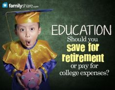 Should you save for retirement or pay for college expenses? Retirement, Saving for Retirement Scholarships For College, Education College, Kids Education, Higher Education, Saving For Retirement, Retirement Planning, Finance Books, College Hacks, Budgeting Money