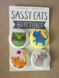 Petit Reve: Sassy Cats Buttons and Magnets Kitten Mittens, Button Cards, Button Badge, Artist Alley, Cool Artwork, Amazing Artwork, Pin And Patches, Gifts For Pet Lovers, Vintage Buttons