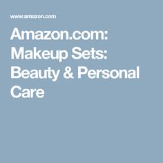 Amazon.com: Makeup Sets: Beauty & Personal Care