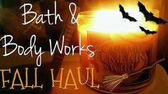 BATH & BODY WORKS | FALL HAUL 2015