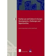 Family law and culture in Europe : developments, challenges and opportunities.    Intersentia, 2014.