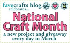 March is National #CraftMonth!  To celebrate, we're giving away a crafty prize every day!  Check out the blog for details on how to #win!  Spread the word to all your crafty friends! :)