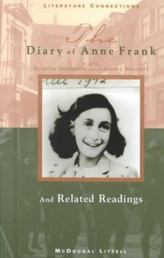 Diary of Anne Frank---when I was 10 years old, my mother told me to look at Anne's eyes and smile.