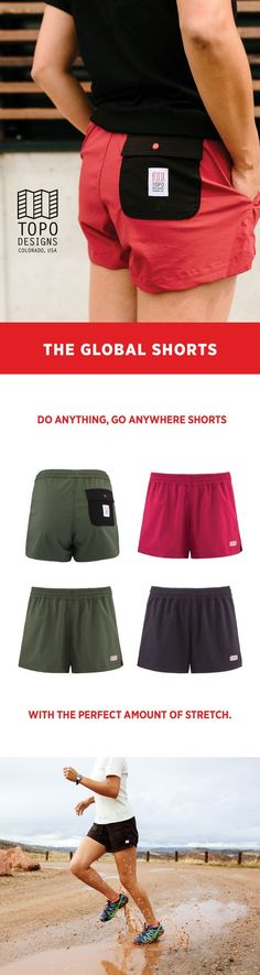 Our Global Shorts are the do anything, go anywhere shorts—made with quick-drying, lightweight fabric with the perfect amount of stretch. They're great for a jog through town or backcountry water crossings, and pack down to almost nothing for those trips across the pond. A drawstring elastic waist keeps the shorts fitting their best, whether you over-indulge at the café or trim down for the trail.