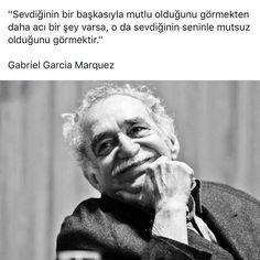 Sevdiğinin bir başkasıyla mutlu olduğunu görmekten daha acı bir şey varsa, O da sevdiğinin seninle mutsuz olduğunu görmektir. - Gabriel García Márquez #sözler #anlamlısözler #güzelsözler #manalısözler #özlüsözler #alıntı #alıntılar #alıntıdır #alıntısözler
