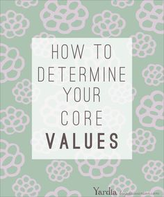 How to determine your core values to start an intentional life. Leadership Lessons, Core Values, Listening To You, Reflection, Self, Coaching, Life, Acorn, Wellness