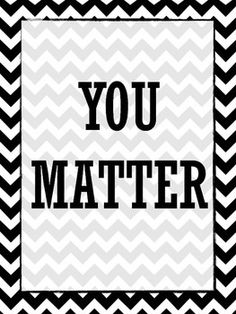 """YOU MATTER"" SIGN {FREE} - Let your students know that they  matter!"