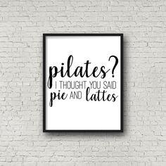 Pilates? Ich dachte, Sie sagte Kreis- und Lattes - Digitaldruck - sofort-Download - Framable Poster - druckbare Wand Kunst - Humor - Dekoration