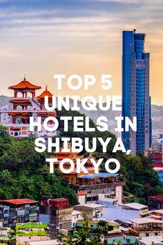 Travel Guide: Here's a list of Top 5 Unique Hotels In Shibuya, Tokyo #travel #travelguide #travel2021 #traveltheworld #worldtravel #travelgoals #travelbucketlist #bucketlist #beautifulplaces #thingstodo #bestplaces #travellist #travelaesthetic #travelitinerary #trip #vacation #2021vacation #quarantinedeals #airbnb #hotels #hostels #cabins #villas #adventuretravel #rvrentals #travelnews