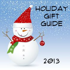 Holiday Gift Guide 2013 - My Unwritten Life Coming soon!