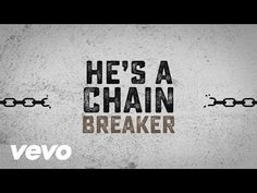Zach Williams - Chain Breaker (Official Lyric Video) - YouTube