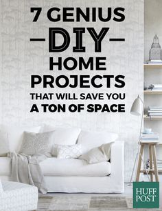 7 Genius DIY Home Projects That Will Save You A Ton Of Space