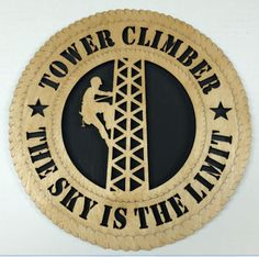 """NEW PRODUCT FROM TNT: Tower Climber Wall Art Plaque: 12"""" in diameter. The Sky is the Limit. $45 includes shipping."""