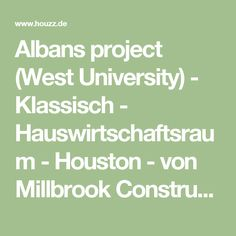 Albans project (West University) - Klassisch - Hauswirtschaftsraum - Houston - von Millbrook Construction LLC