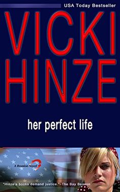Her Perfect Life: A Reunion Novel (The Reunited Hearts Series Book 1) - Kindle edition by Vicki Hinze. Romance Kindle eBooks @ Amazon.com.