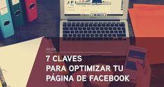 7 claves para optimizar tu página de Facebook Blog Planning, Marketing Digital, Abs, How To Plan, Design Web, Social Networks, Crunches, Abdominal Muscles, Killer Abs