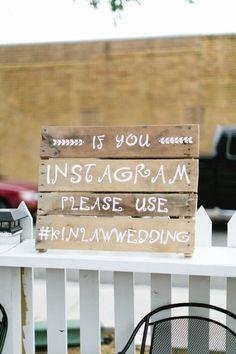instagram sign http://www.weddingchicks.com/2013/09/16/modern-texas-wedding-2/