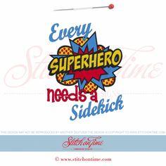 6039 Sayings : Every Superhero Needs A Sidekick 5x7 gotta idea to incorporate superman and wonderwoman