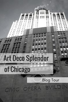 The Windy City is a cluster of some of the best Art Deco architecture in America