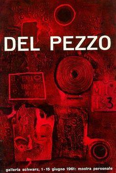 Lucio Del Pezzo. Milano, Galleria Schwarz, 1961. Catalogo della prima mostra personale tenuta a Milano, 1-15 giugno 1961