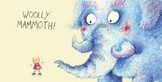 Paula Bowles Illustration - paula, paula bowles, bowles, paint, painted, watercolour, traditional, commercial, picture book, picturebook, people, children, girls, toddlers, animals, monsters, creatures, mammoth, elephant