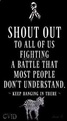Shoutout for all those fighting invisible illnesses such as CRPS / RSD / EDS / Lyme / Lupus / CFS / Fibromyalgia/MS Chronic Migraines, Chronic Pain, Endometriosis, Rheumatoid Arthritis, Ulcerative Colitis, Neuroendocrine Cancer, Chronic Illness Quotes, Trigeminal Neuralgia, Frases