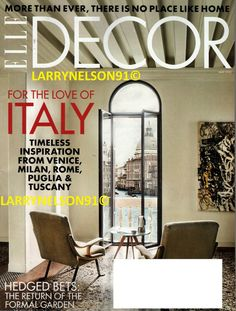 The May 2020 issue of ELLE Decor was conceived long before anyone had heard of It evolved into an ode to Italy, whose design continues to inspire us. Home Design, Mug Design, New Interior Design, Design Homes, Elle Decor Magazine, Rustic Wood Furniture, Inspiration Design, Trends, Image House