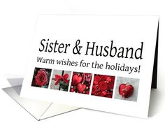 Sister & Husband - Red Collage warm holiday wishes card Wishing you a joyous Christmas   and a Holiday Season filled with   peace, love & laughter.