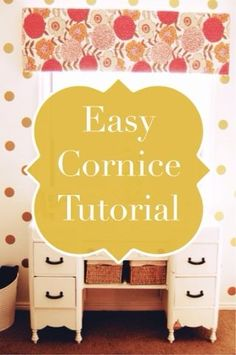 Easy cornice tutorial using foam board. Could so do this! Maybe for loving room and kids rooms? Could 'make' coordinating pillows w liquid stitch. :)