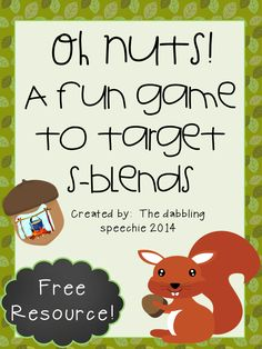 The Dabbling Speechie: Oh Nuts! A FREEBIE s-blend game. Pinned by SOS Inc. Resources. Follow all our boards at pinterest.com/sostherapy/ for therapy resources.