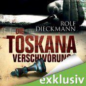 Hörbuch: Die Toskana-Verschwörung von Rolf Dieckmann. Gelesen von MEINEM LIEBLINGSSPRECHER :-) Erich Räuker! Hört mal rein http://www.audible.de/pd/B0079YOARE?source_code=ADEOR9008WS110711