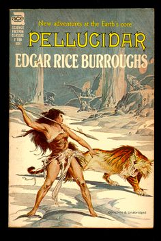 """F-158 EDGAR RICE BURROUGHS Pellucidar (cover by Roy Krenkle; Jr., 1962; listed as """"complete and unabridged"""")"""