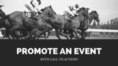 3 Ways Call to Actions Help Promote an Event