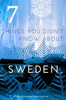 7 Things You Didn't Know About Sweden - Interesting Fun Travel Facts Fun Facts About Sweden, Stockholm, Fun Travel, Travel Ideas, Travel Hacks, Travel Essentials, Travel Guide, Norway Sweden Finland, Norwegian Words