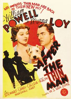 After The Thin Man William Powell, Myrna Loy, James Stewart, Penny Singleton, Elissa Landi Thin Man Movies, Old Movies, Vintage Movies, Great Movies, Novel Movies, Horror Movies, Vintage Posters, Classic Movie Posters, Classic Movies