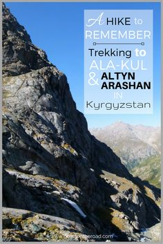 A Hike To Remember: Trekking To Ala-Kul & Altyn Arashan in Kyrgyzstan