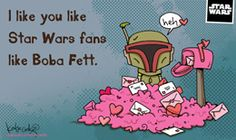 "Free Katie Cook Star Wars Valentines: ""I Like You Like Boba Fett"""