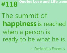 happiness quotes the summit of happiness desiderius erasmus