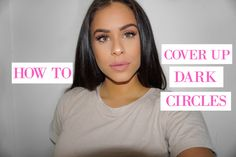 how to cover up dark circles, dark circles, color correcting, best concealers, bright under eyes