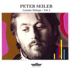 Peter Seiler : Cosmic Strings, Vol. 1 original New Age tracks) Electronic News, Easy Listening, Various Artists, Guardians Of The Galaxy, New Age, Cosmic, Track, Marvel, The Originals
