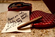 roses are red.   violets are blue.   i rolled this blunt, just for you!