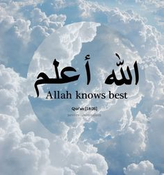 (Allahu alim) Allah knows best