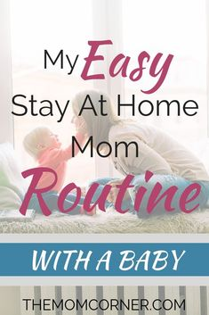 Check out my easy stay at home mom routine with a baby. This daily schedule and routine helped this mom keep her sanity. Mom Advice, Parenting Advice, Stay At Home Mom Quotes, Baby Schedule, Newborn Schedule, All Family, Newborn Care, First Time Moms, Baby Hacks